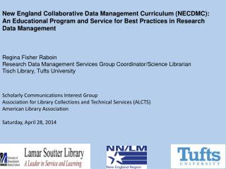 New England Collaborative Data Management Curriculum (NECDMC): An Educational Program and Service for Best Practices in