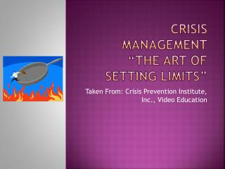 "Crisis Management ""The Art of Setting Limits"""