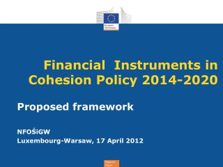 Financial  Instruments in Cohesion Policy 2014-2020