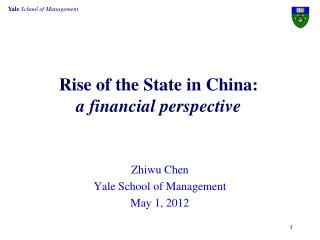 Rise of the State in China:  a financial perspective