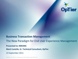Business Transaction Management The New Paradigm for End User Experience Management
