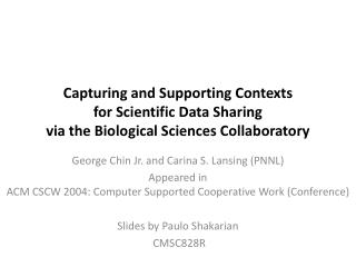 Capturing and Supporting Contexts for Scientific Data Sharing via the Biological Sciences Collaboratory