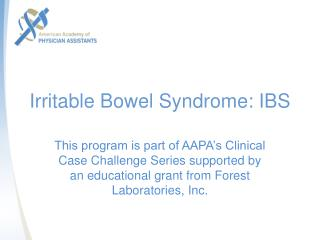 Irritable Bowel Syndrome: IBS