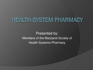 Health-system pharmacy