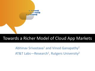 Abhinav Srivastava 1  and  Vinod  Ganapathy 2 AT&T Labs—Research 1 , Rutgers University 2
