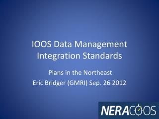 IOOS Data  Management Integration  Standards
