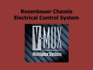 Rosenbauer Chassis Electrical Control System