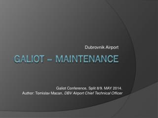Galiot – MAINTENANCE
