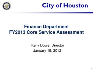 Finance Department  FY2013 Core Service Assessment