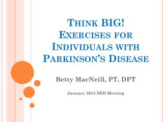 Think BIG! Exercises for Individuals with Parkinson's Disease