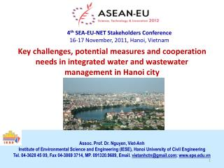 4 th  SEA-EU-NET Stakeholders Conference 16-17 November, 2011, Hanoi, Vietnam