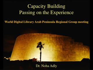 Capacity Building Passing  on the Experience