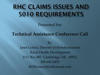 Rhc  claims issues and 5010 requirements
