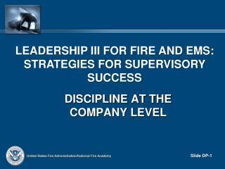 Discipline at the Company Level