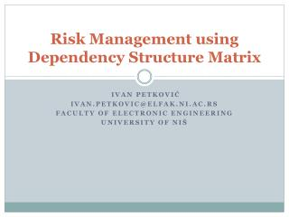 Risk Management using Dependency Structure Matrix