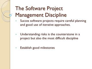 The Software Project Management  Discipline