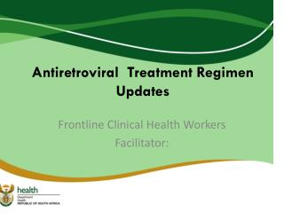 Antiretroviral   Treatment Regimen Updates