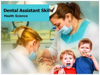 Dental Assistant Skills