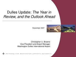 Dulles Update:  The Year in Review, and the Outlook Ahead