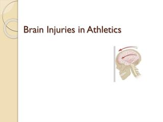Brain Injuries in Athletics