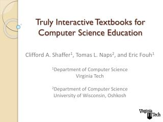 Truly Interactive Textbooks for Computer Science Education