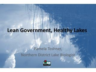 Lean Government, Healthy Lakes