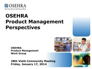 OSEHRA Product Management Perspectives