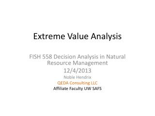 Extreme Value Analysis