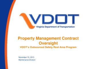 Property Management Contract Oversight VDOT's Outsourced Safety Rest Area Program