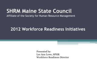 SHRM Maine State Council  Affiliate of the Society for Human Resource Management