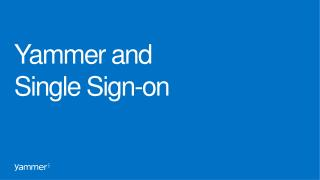 Yammer and  Single Sign-on
