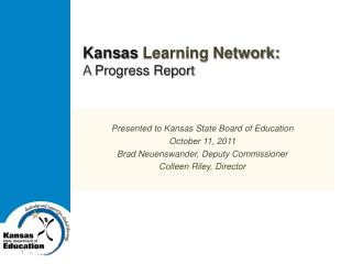 Kansas  Learning Network: A  Progress Report