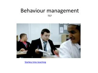 Behaviour management TS7