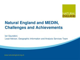 Natural England and MEDIN, Challenges and Achievements