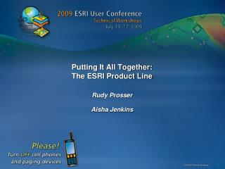 Putting It All Together: The ESRI Product Line