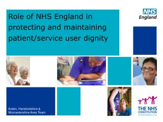 Role  of NHS England in protecting and maintaining patient/service user dignity