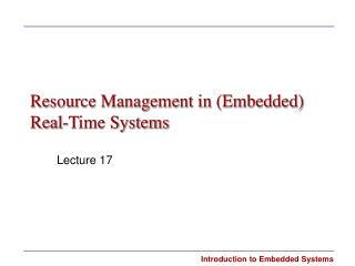 Resource Management in (Embedded) Real-Time Systems