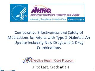 Comparative Effectiveness and Safety of Medications for  Adults with Type  2 Diabetes: An Update Including New Drugs an