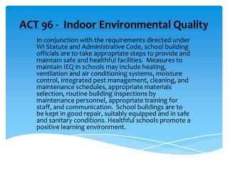 ACT 96 - Indoor Environmental Quality