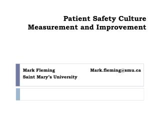 Patient Safety Culture  Measurement and Improvement
