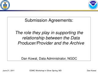 Submission Agreements: The role they play in supporting the relationship between the Data Producer/Provider and the Arc