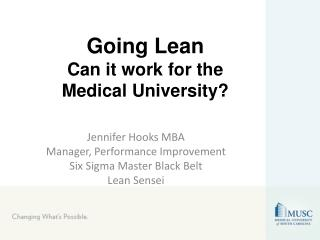 Going Lean Can it work for the Medical University?