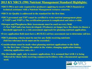 2013 KY NRCS (590) Nutrient Management Standard Highlights: NRCS 590 is now only required for producers  applying  to re