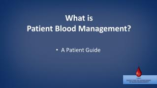 What is  Patient Blood Management?