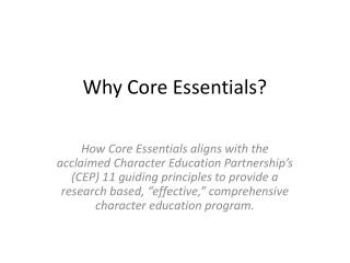 Why Core Essentials?