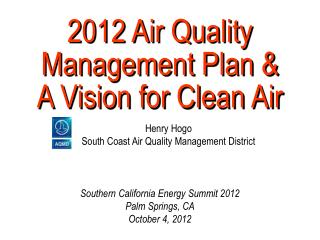 2012 Air Quality Management Plan &  A Vision for Clean Air