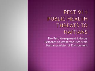Pest 911 Public Health Threats to Haitians