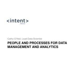 People and Processes for data management and analytics