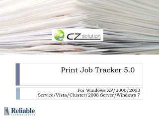 Print Job Tracker 5.0