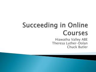 Succeeding in Online Courses